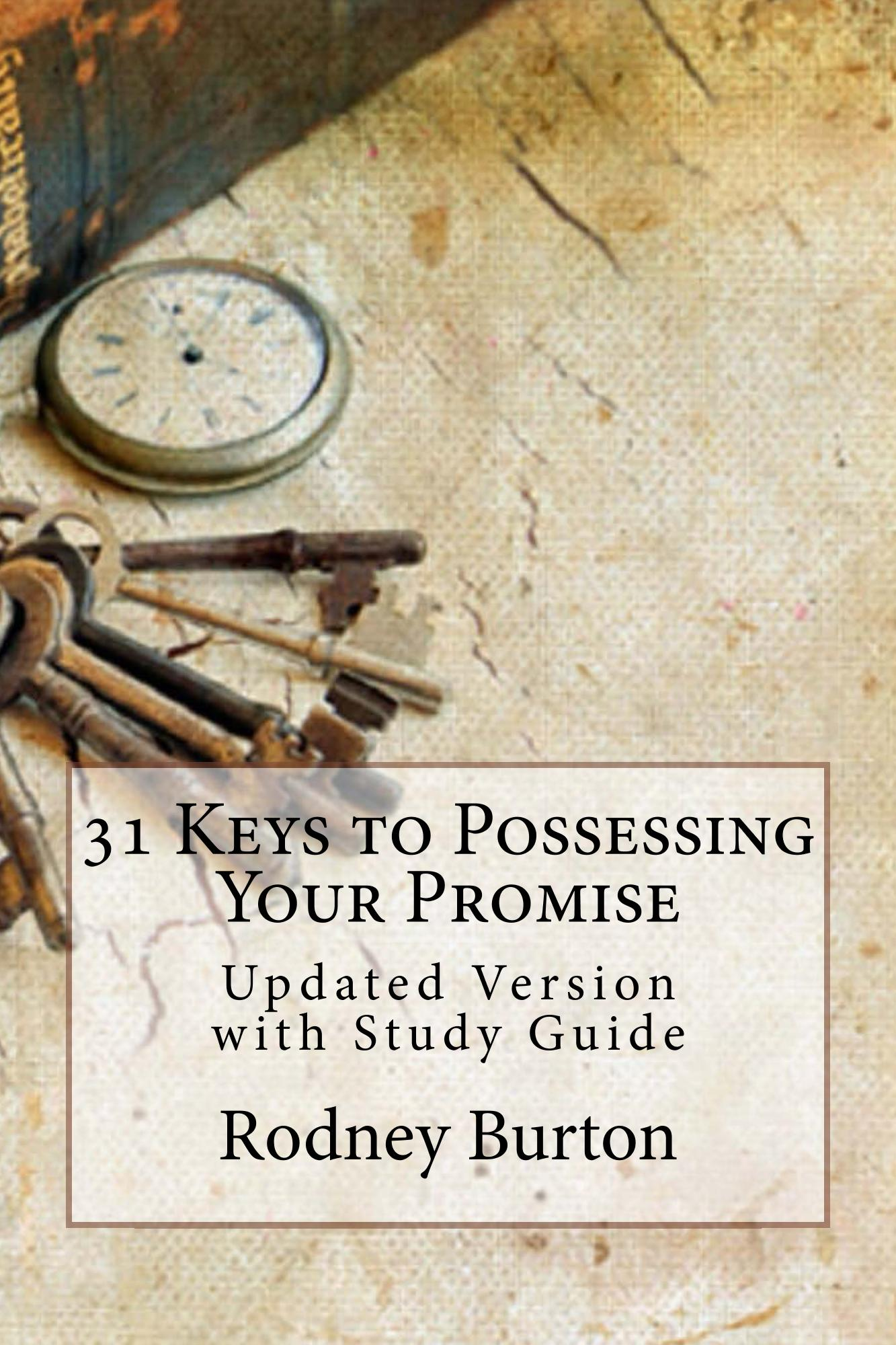 31 Keys to Possessing Your Promise
