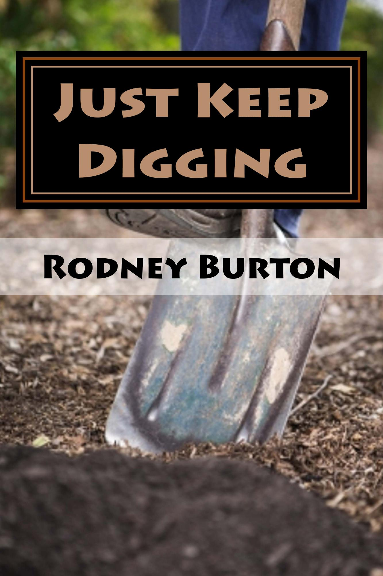 Just Keep Digging