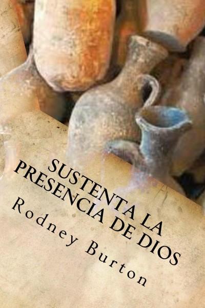 Sustenta la presencia de Dios