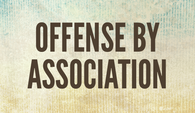 Offense by Association